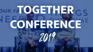 Together Conference Recap 2019 - Community Christian Church