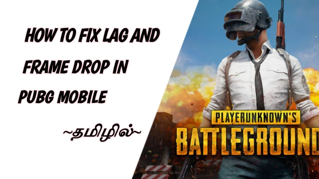 HOW TO FIX LAG AND FRAME DROP IN PUBG MOBILE | 100% WORKING AUG 2018 ...