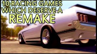 10 Racing Games which Deserve a Remake