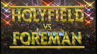 Holyfield vs Foreman - ENTIRE HBO PROGRAM