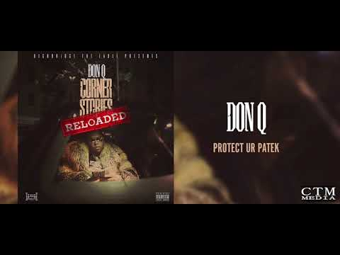 Don Q - Protect Ur Patek (feat. A Boogie Wit da Hoodie) [Official Audio] Bass/Volume Boosted