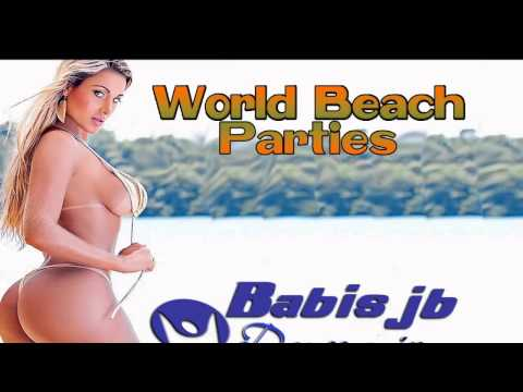 World Beach Parties 2014 vol1 Brazil,Greece ,Cuba,Portugal,France,USA,Turkey,Spain,Italy, Mexiko