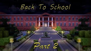 """Passage of game : """"Minecraft (Map:Back to School)"""" Part 2 / Видео"""