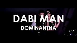 DABI MAN X DJ SIKY - DOMINANTNA (OFFICIAL VIDEO)