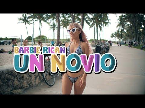 Barbie Rican - Un Novio (video oficial)