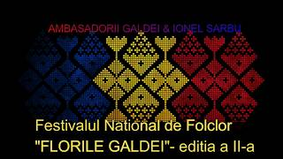 Ambasadorii Galdei & Ionel Sarbu- Recital Florile Galdei -editia a II-a