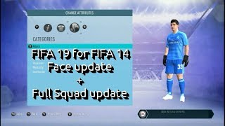 Full Squads & Face Update for FIFA 14