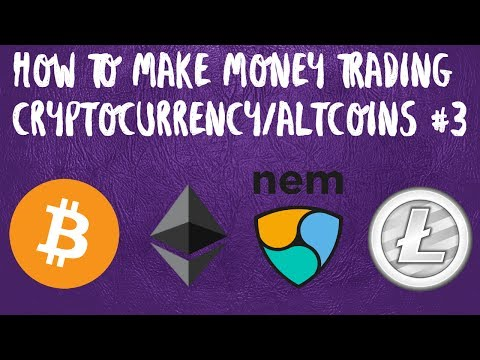 How To Trade Cryptocurrency and Altcoins #3