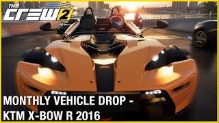 The Crew 2: Monthly Vehicle Drop - KTM X-BOW R 2016   Trailer   Ubisoft [NA]