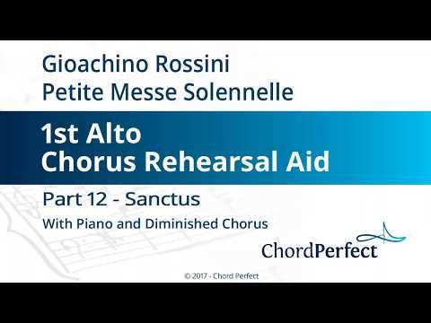 Rossini's Petite Messe Solennelle Part 12 - Sanctus - 1st Alto Chorus Rehearsal Aid