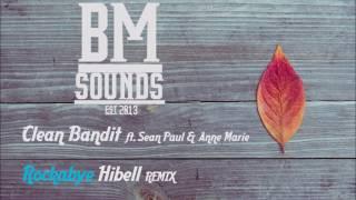 Clean Bandit - Rockabye ft. Sean Paul & Anne Marie (Hibell Remix)