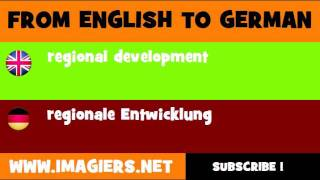 FROM ENGLISH TO GERMAN = regional development