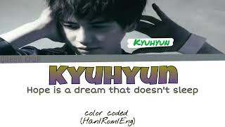 Hope is a dream that doesn't sleep - Cho Kyuhyun