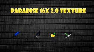 Paradise 16x 2.0 Texture Pack #3 No Lag ++FPS  UHC 1.7.X 1.8.X 1.9.X