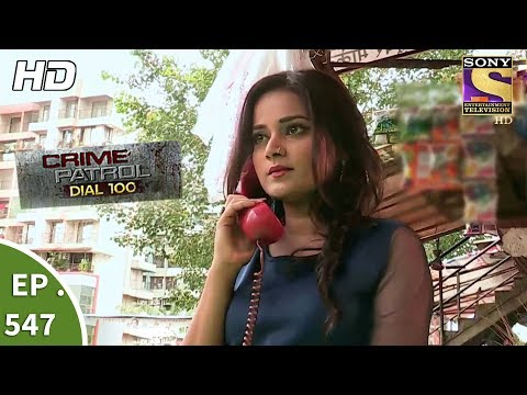 Thumbnail: Crime Patrol Dial 100 - क्राइम पेट्रोल - Wanted Part 2 - Ep 547 - 19th July, 2017