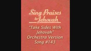 "#143 ""Take Sides With Jehovah"""