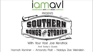 Southern Songs and Stories with Host Joe Kendrick 10-1-2018