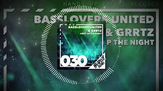 Basslovers United & Grrtz - Light Up The Night (Hands Up Edit)