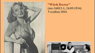 Ina Ray Hutton & Her Melodears. Witch Doctor