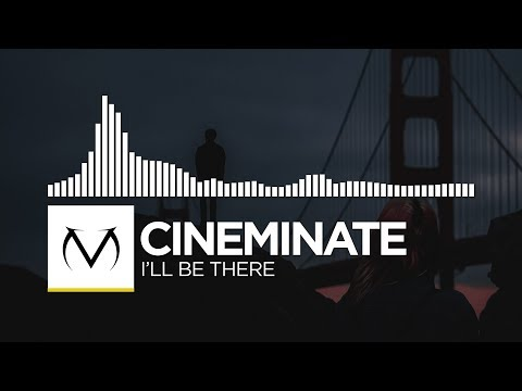 [Complextro] - Cineminate - I'll Be There [Free Download]