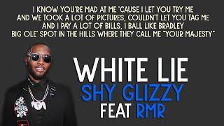 Play White Lie (feat. RMR)