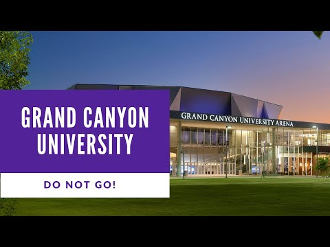 Grand Canyon University Review Do Not Go Until You Ve