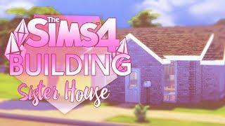 TS4 | Строительство | Дом Сестер | Симс 4