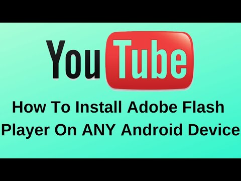 How To Install Adobe Flash Player On ANY Android Device