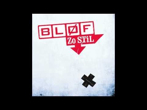 BLØF - Zo Stil (audio only)