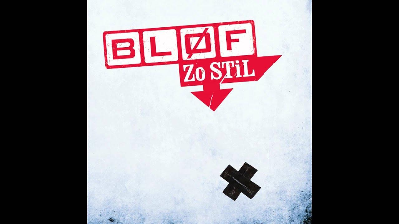 Download Blof - Zo Stil (Single + Lyrics) - splashie …