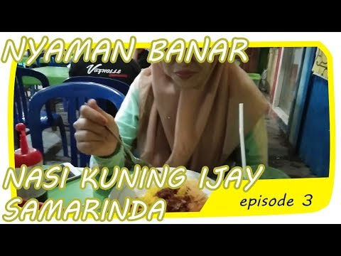 wisata-kuliner-nasi-kuning-ijay-samarinda-|-kuliner-nyabar-episode-#3-|-rama-dan-ara