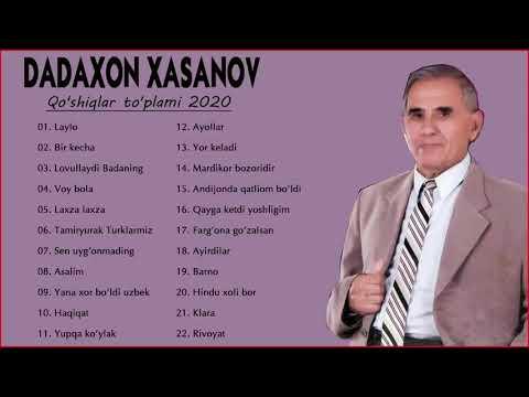 Dadaxon xasanov Eski Qo'shiqlari  - Дадахон Хасанов старые песни