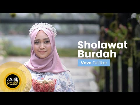 Veve Zulfikar - Sholawat Burdah (Music Video )