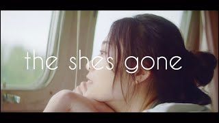 the shes gone「ラベンダー」Music Video