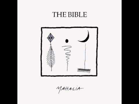 The Bible - Mahalia