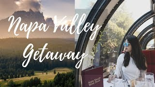 Vlog Weekend Getaway | Yountville | Napa Valley Wine Train
