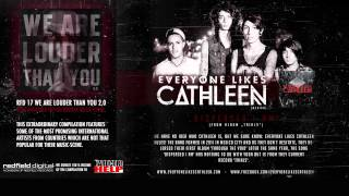 V/A - WE ARE LOUDER THAN YOU 2.0 // 01. EVERYONE LIKES CATHLEEN - Dispersed I Am