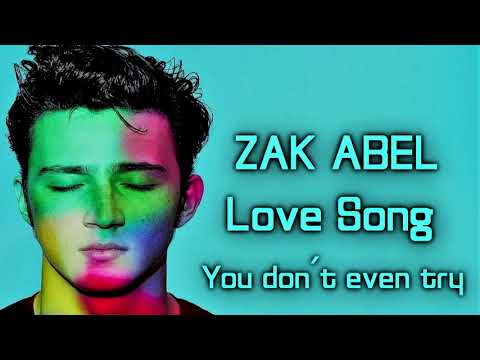 Zak Abel - Love Song [Lyrics on screen]