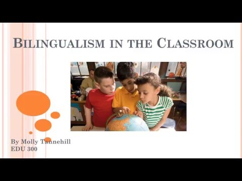 Bilingualism in the Classroom