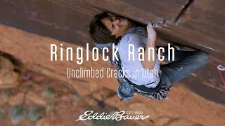 Ringlock Ranch: Unclimbed Cracks In Utah | Eddie Bauer