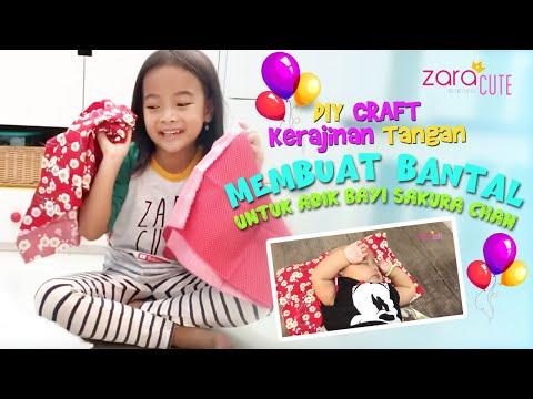 Zara membuat Bantal untuk adik Bayi Lucu Sakura Chan   DIY CRAFT   Kerajinan Tangan