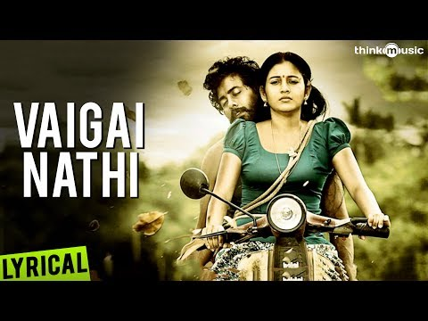 Vaigai Nathi Official Full Song - Nedunchalai