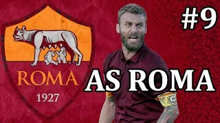 FM19 AS Roma - Ep 9 vs Juventus | Football Manager 2019 AS Roma let