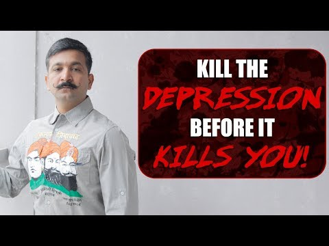 Either Kill Or Get Killed By Depression