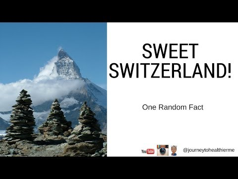 Sweet Switzerland! | One Random Fact