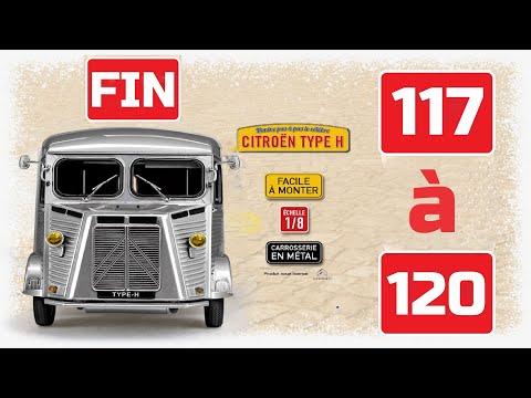 Citroën Type H 1/8 N°117à120 FIN d'Altaya comment la monter