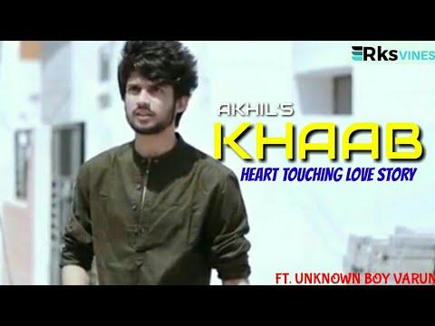 KHAAB : Akhil   Cute Love Story   Crush Love   Unknown Boy Varun   True Love   Punjabi Song 2019