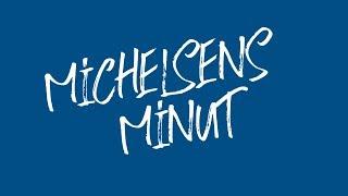 Michelsens Minut inden FCN