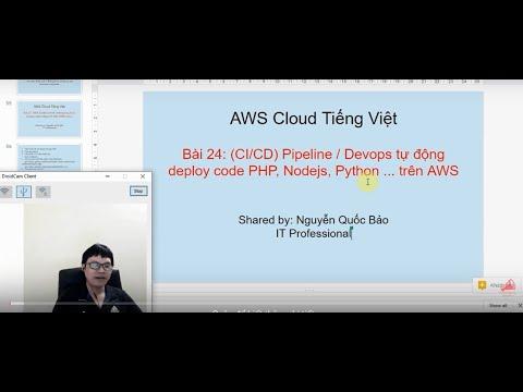 Bài 24: (CI/CD) Pipeline / Devops Tự động Deploy Code PHP, Nodejs, Python  Trên AWS