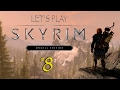 Let's Play Skyrim SE - Ep 8: Backtracking in the Snow